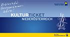 Kulturticket Niederösterreich