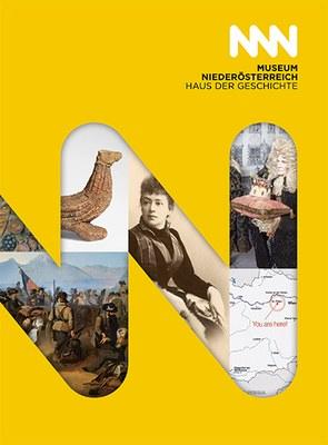 Ausstellungsbegleiter zur Dauerausstellung im Haus der Geschichte im Museum Niederösterreich