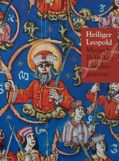 """Catalog special exhibition """"Hl. Leopold - Mensch, Politiker, Landespatron"""""""